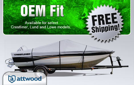 OEM Fit available for select Crestliner, Lund and Lowe models.