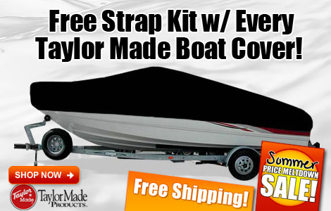 Free Strap Kit w/ Every Taylor Made Boat Cover!