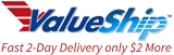 ValueShip Fast 2-Day Delivery for $2 More